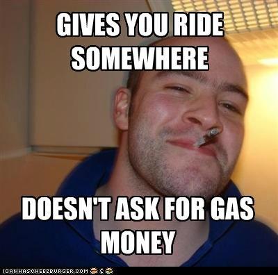 cars gas Good Guy Greg money ride - 4830082816