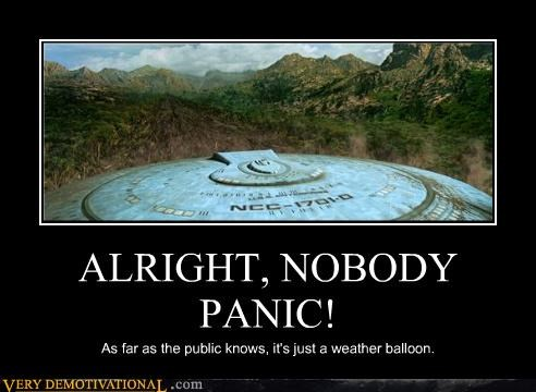 ALRIGHT, NOBODY PANIC! As far as the public knows, it's just a weather balloon.