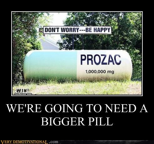 hilarious,huge,pill,prozac,wtf