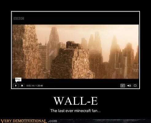 awesome disney mine craft pixar Pure Awesome wall.e - 4832442112