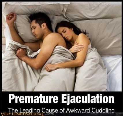 Awkward cuddling hilarious premature ejaculation sadness