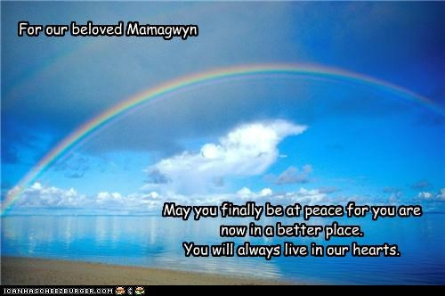 For our beloved Mamagwyn