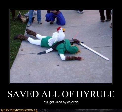 SAVED ALL OF HYRULE still get killed by chicken
