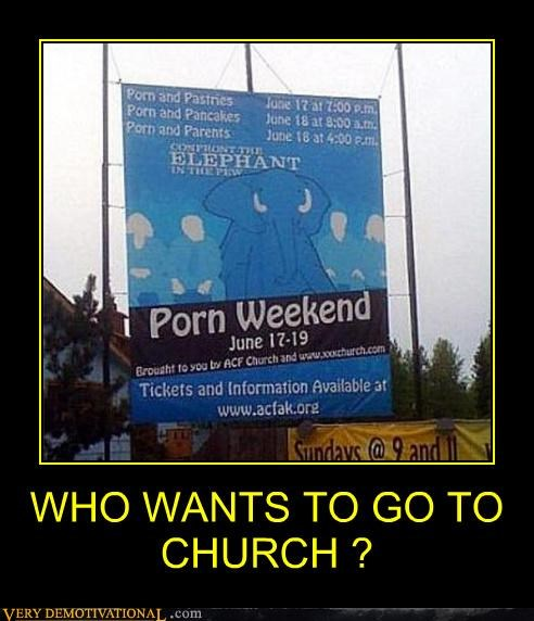 church hilarious pr0n sign weekend wtf - 4835371264