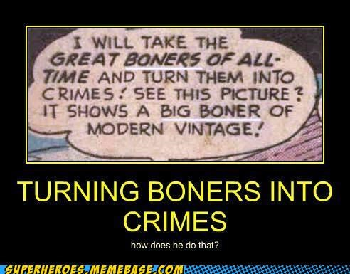 boners,crimes,joker,Super-Lols,wtf