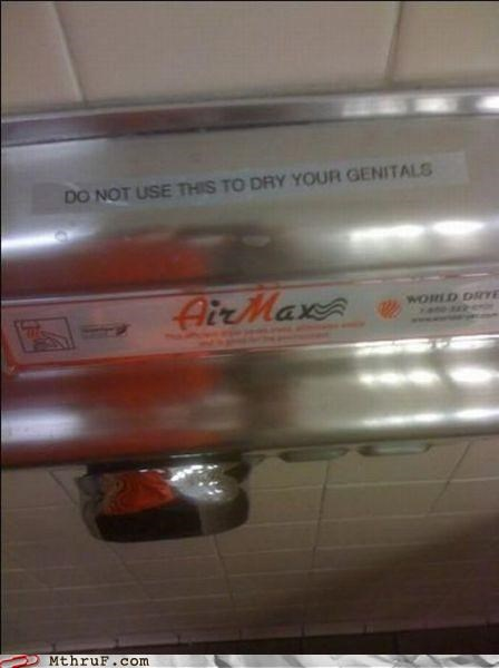 air dryer,bathroom,genitals,rules