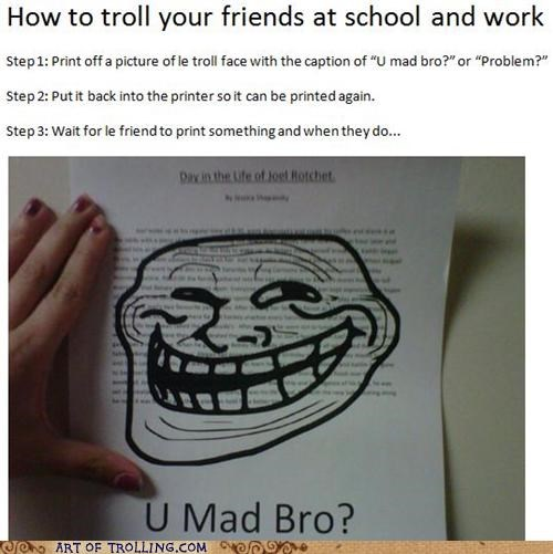 IRL printer rage school troll face work - 4839727872