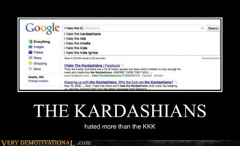 THE KARDASHIANS hated more than the KKK