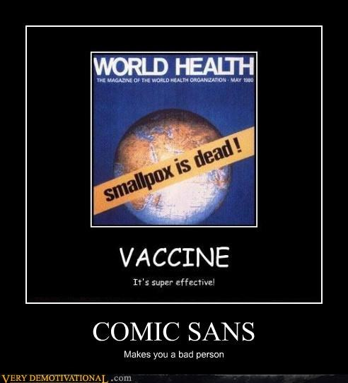 bad person comic sans hilarious vaccine - 4840562688