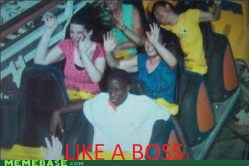 chill,end of the day,Like a Boss,roller coaster,rollin,weekend