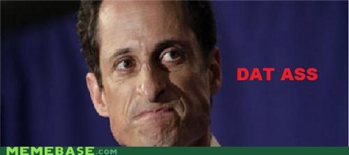 anthony,ass,dat,Memes,news,politicians,weiner