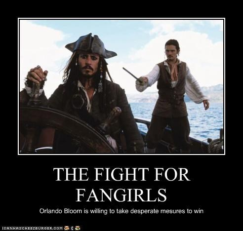 THE FIGHT FOR FANGIRLS Orlando Bloom is willing to take desperate mesures to win