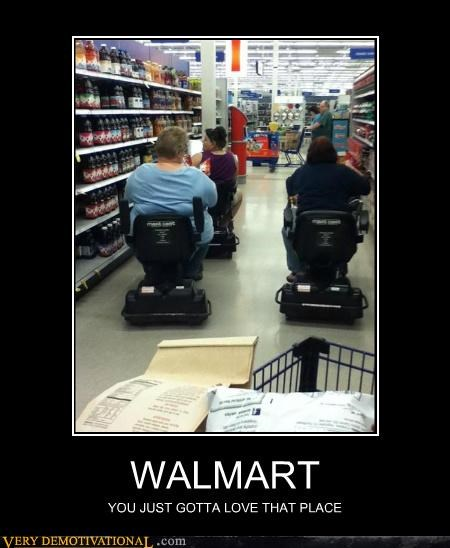 WALMART YOU JUST GOTTA LOVE THAT PLACE