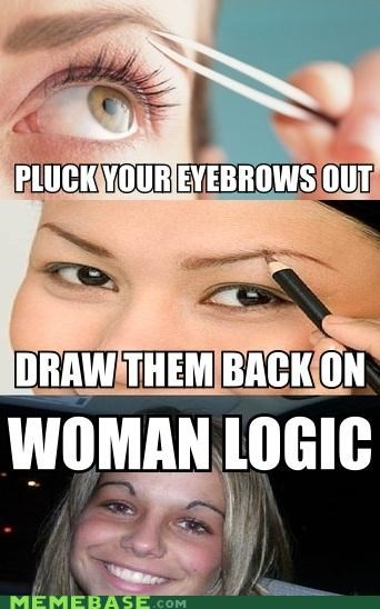 eyebrows,ggiggirirrls,logic,Memes,women