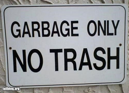 confusing,failboat,garbage,g rated,oddly specific,signs