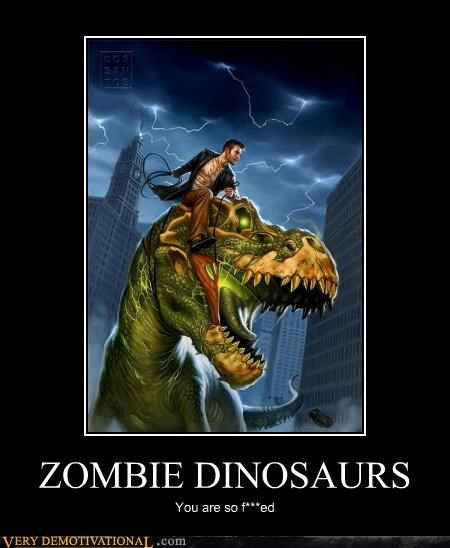 dinosaur,Pure Awesome,screwed,zombie