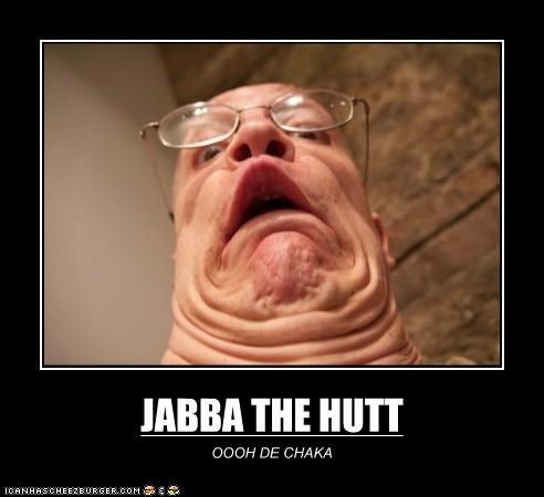 Jabba The Hutt Cheezburger Funny Memes Funny Pictures