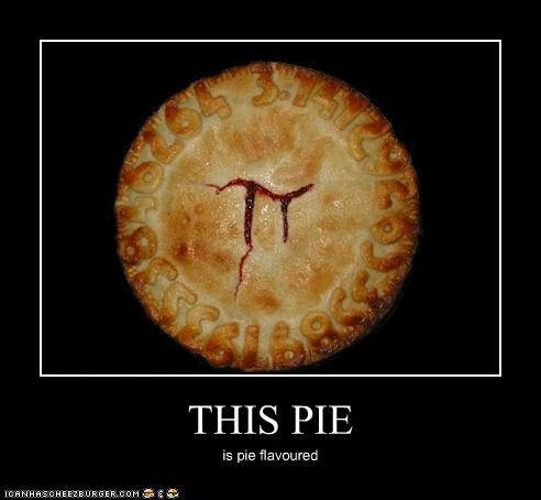 THIS PIE is pie flavoured