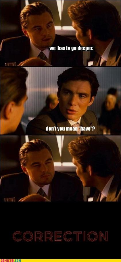 correction english From the Movies Inception leonardo dicaprio meme - 4845602048