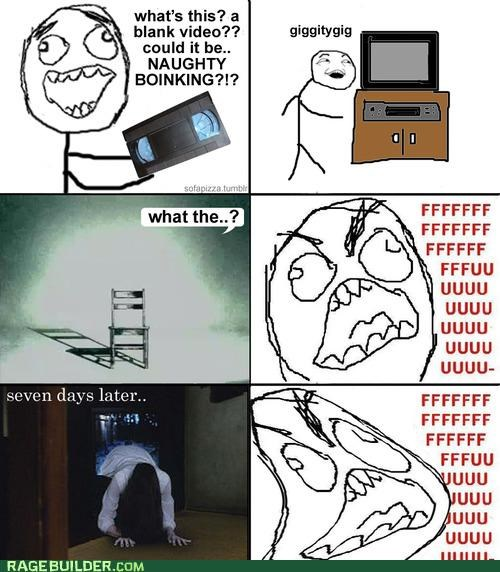 Death,pr0n,Rage Comics,seven days,tape,the ring