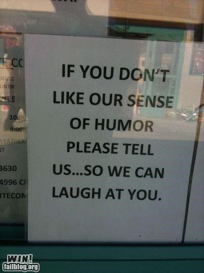 humor mocking is fun policy sign window - 4846753024