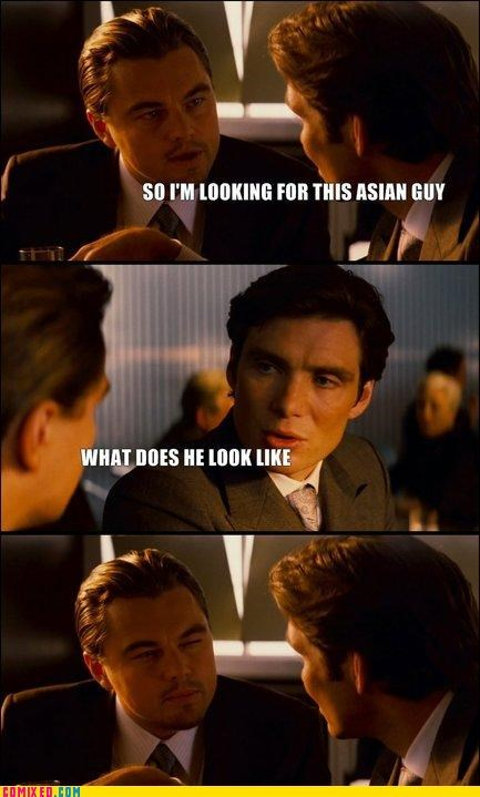 asian From the Movies Inception leonardo dicaprio meme racist - 4849034240
