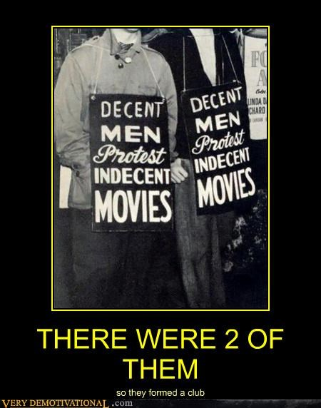 club hilarious indecent movies old timey Protest signs - 4849195264