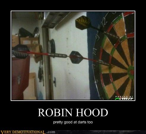 darts,good throw,hilarious,robin hood