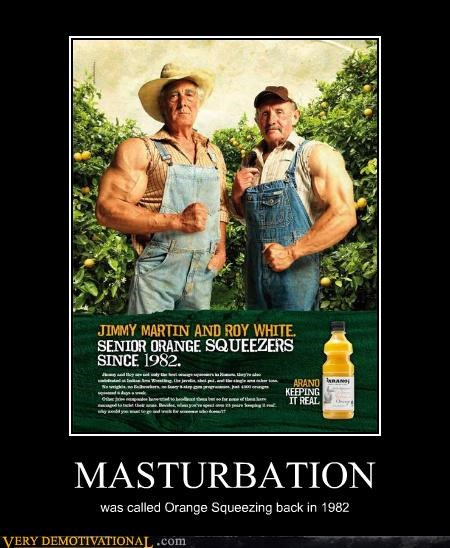 MASTURBATION was called Orange Squeezing back in 1982