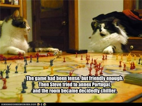 The game had been tense, but friendly enough. Then Steve tried to annex Portugal, and the room became decidedly chillier.