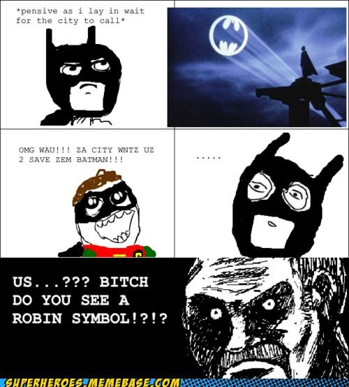 Bat signal batman rage comic robin Super-Lols - 4858726400