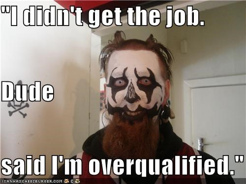 ICP,job interview,makeup,overqualified,weird kid
