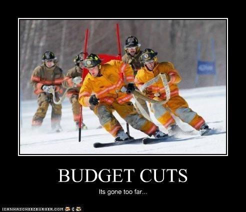 BUDGET CUTS Its gone too far...
