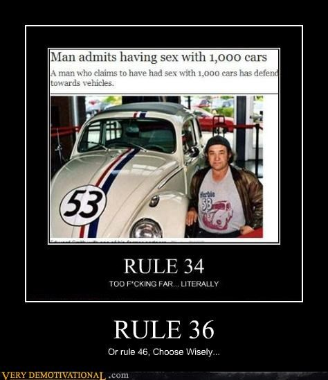 RULE 36 Or rule 46, Choose Wisely...