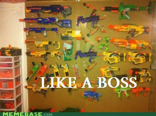 boss,guns,IRL,Like a Boss,Nerf
