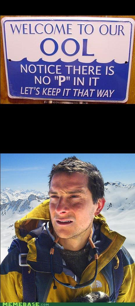 bear grylls,do not want,π,piss,poo,pool,swimming