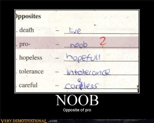 hilarious,noob,opposite,pro,school,wtf