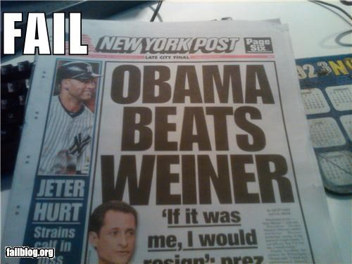 Anthony Weiner failboat Hall of Fame headline news obama p33n Probably bad News - 4866520576