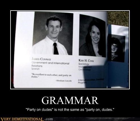 grammar,hilarious,party on,wtf