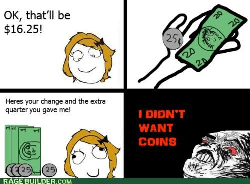 change,coins,dumb,math,Rage Comics
