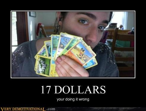 17 dollars cards hilarious Pokémon wrong - 4871476224
