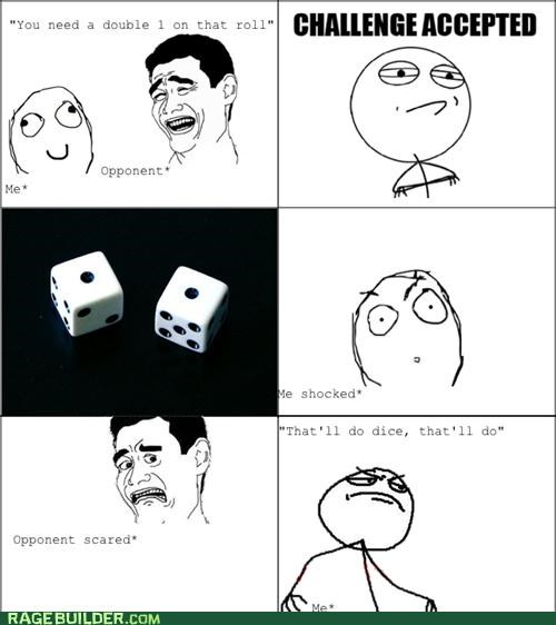 dice,perfect,Rage Comics,roll