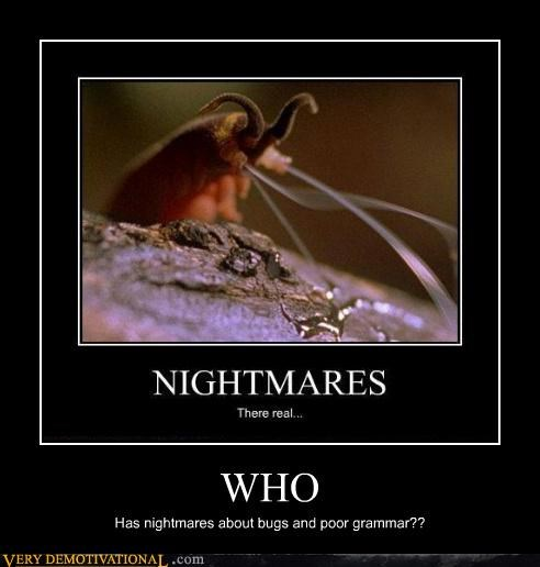 bad bugs grammar scary Terrifying - 4873725952