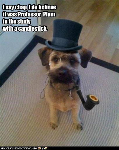 clue dapper dog monocle mystery pipe terrier top hat whatbreed