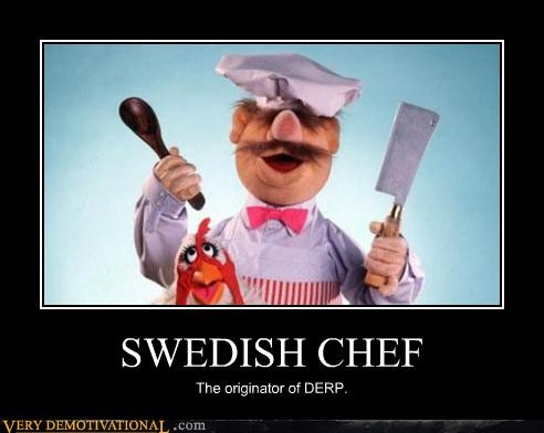 derp hilarious muppet swedish chef