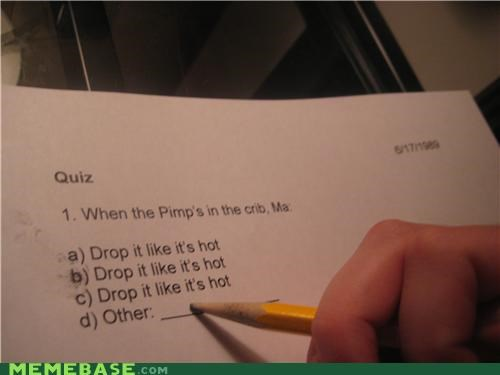 studying quiz drop-it-like-its-hot - 4877147392