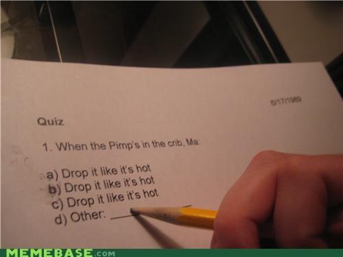 studying,quiz,drop-it-like-its-hot