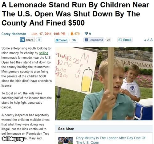 failboat,kids,lemonade stand,mean,police,Probably bad News