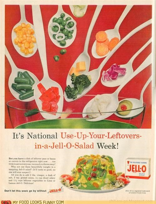 Ad,aspic,conserve,Jello,leftovers,salad