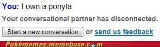 Chat Roulette friends Omegle ponyta